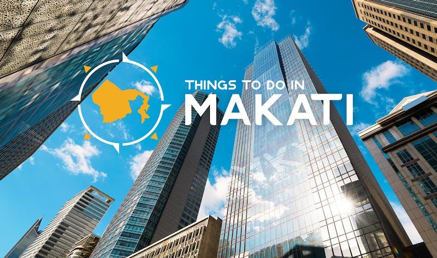 makati things to do