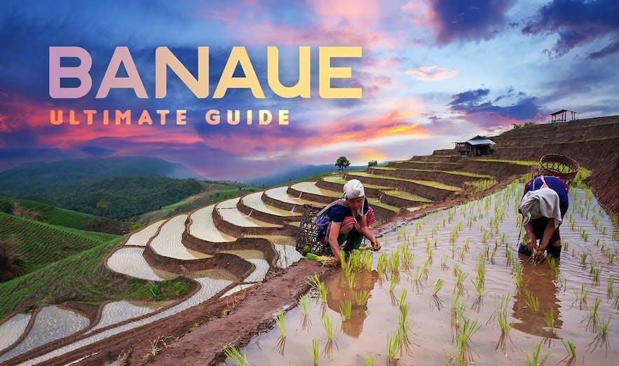 ultimate guide to banaue