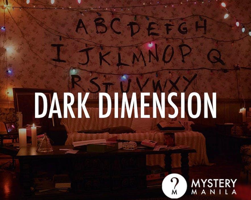 Dark Dimension Room in Mystery Manila