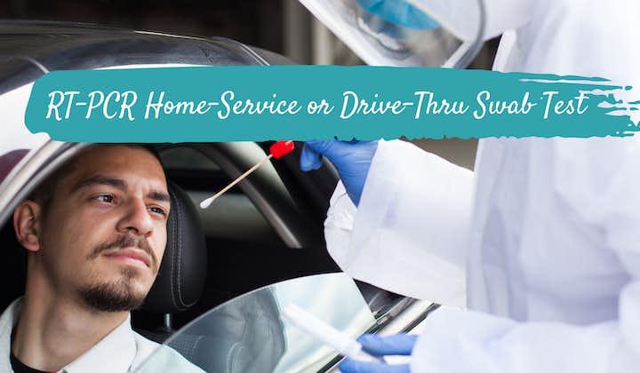 RT-PCR Home-Service or Drive-Thru Swab Test or Saliva Test  8HR, 15HR, 24HR Results   Detoxicare